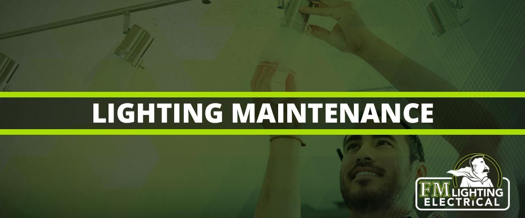 Lighting Maintenance Calgary
